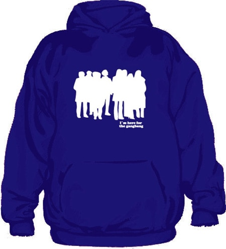 I´m Here For The Gangbang Hoodie, Hooded Pullover