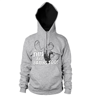 All This And Brains Too Hoodie, Hooded Pullover