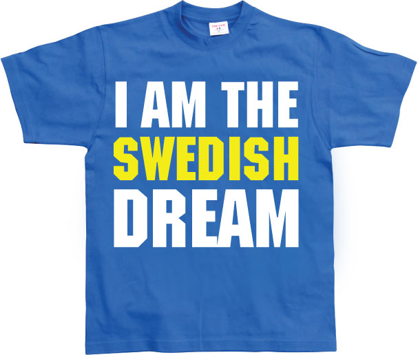 I Am The Swedish Dream