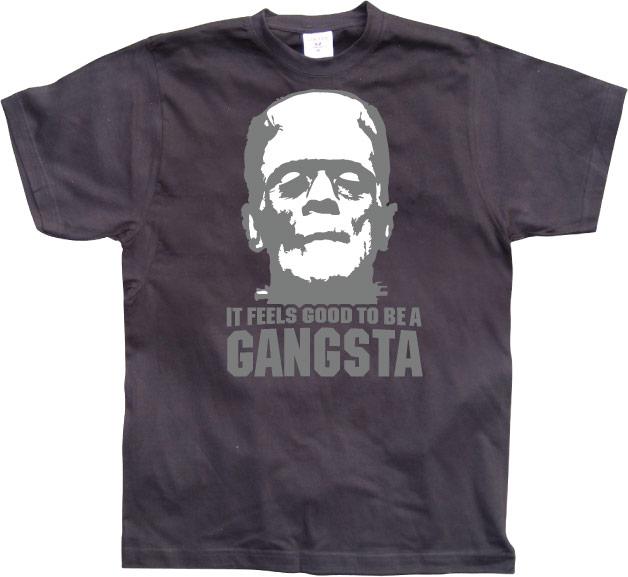 It Feels Good To Be A Gangsta