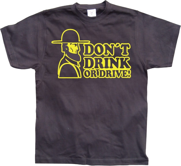 Don´t Drink Or Drive