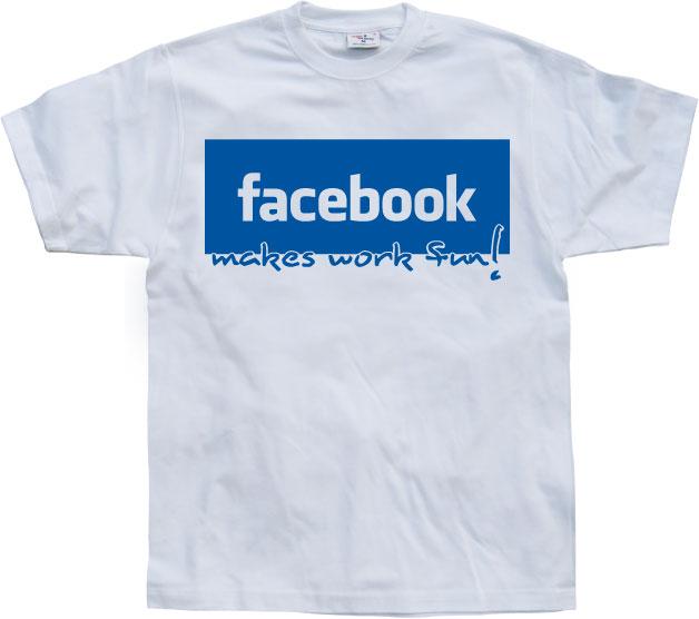 Facebook make work fun!