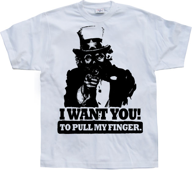 I Want You! ...To Pull My Finger.