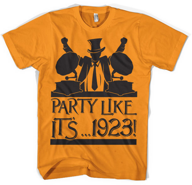 Party Like It´...1923! T-Shirt