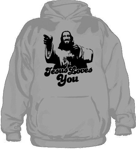 Jesus Loves You! Hoodie