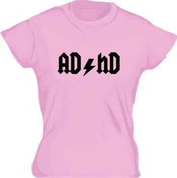 AD/HD Girly T-shirt