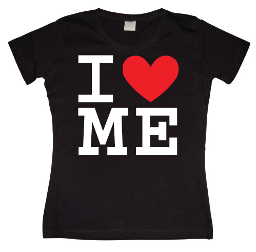 I Love Me Girly T-shirt