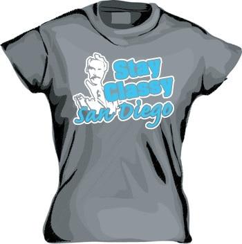 Stay Classy San Diego Girly T-shirt