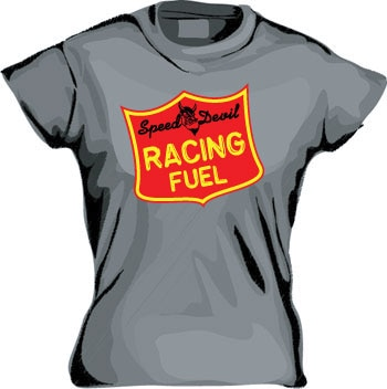 Speed Devil Racing Fuel Girly T-shirt