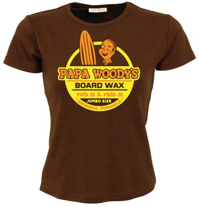 Papa Woodys Board Wax Girly T-shirt