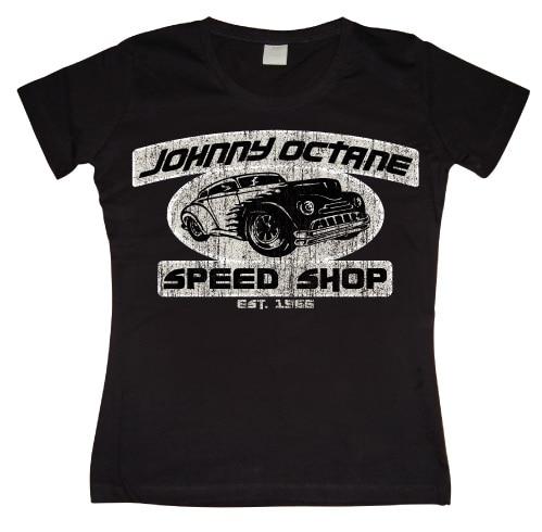 Johnny Octane Speed Shop Girly T-shirt