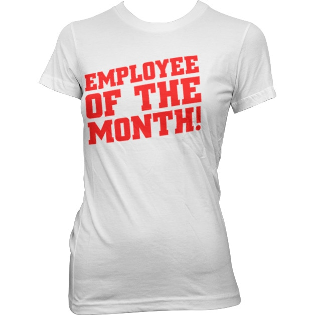 Employee Of The Month Girly Tee