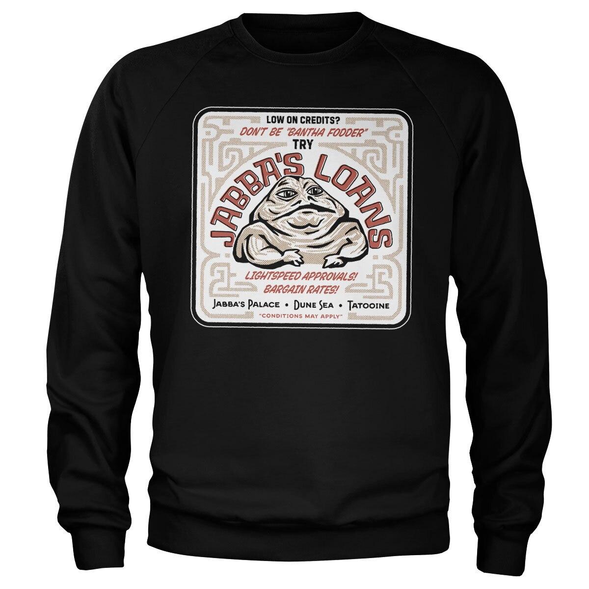 Jabba's Loans Sweatshirt