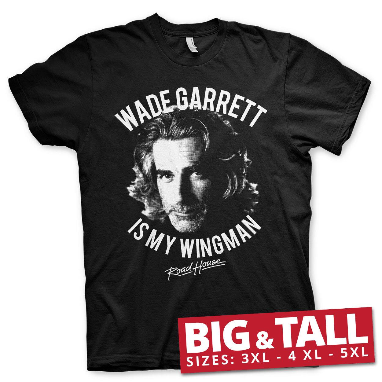Wade Garrett Is My Wingman Big & Tall T-Shirt