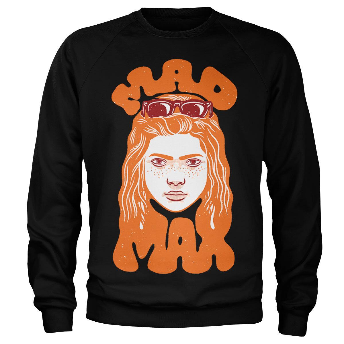 Stranger Things - Mad Max Sweatshirt