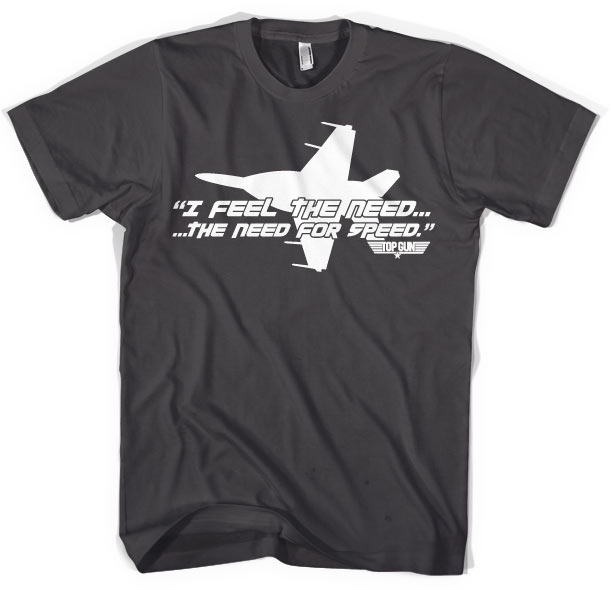 Top Gun - I Feel The Need For Speed T-Shirt