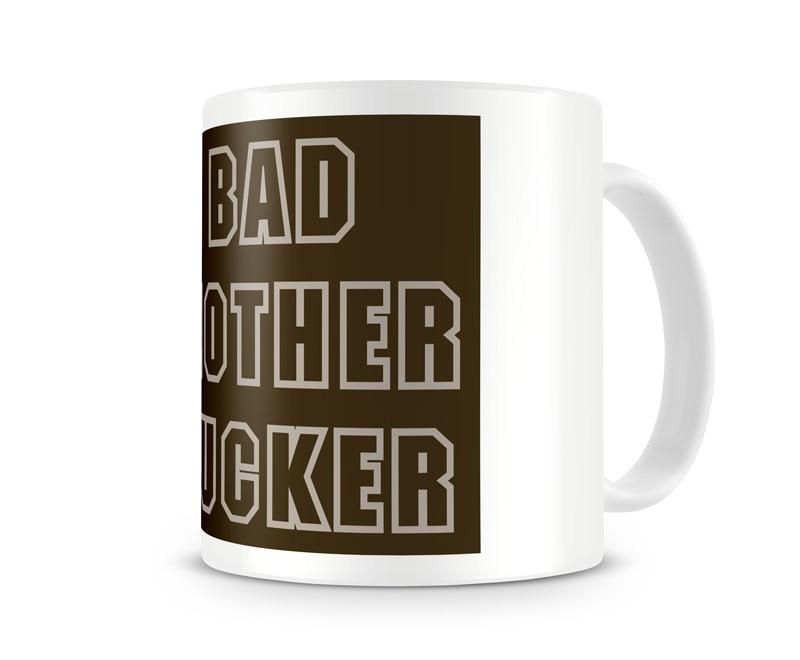 Bad Mother Fucker Coffee Mug