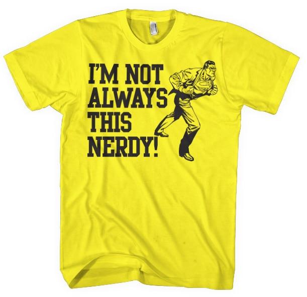I´m Not Always This Nerdy
