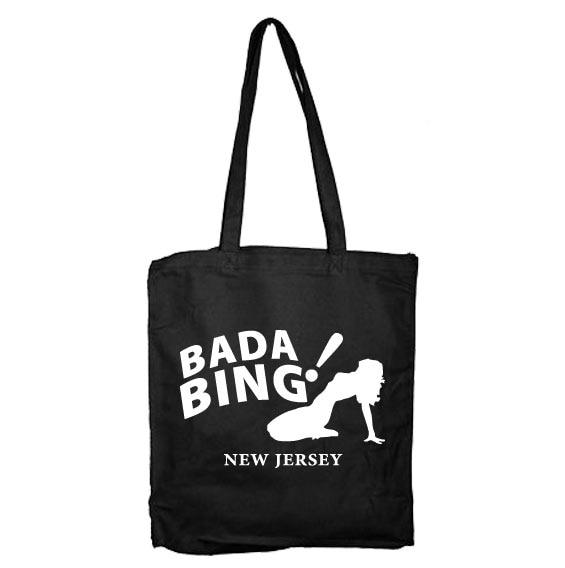 Bada Bing Tote Bag